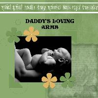 DADDY'S LOVING ARMS
