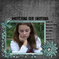 Mastering Our Emotions