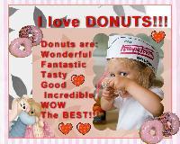 I LOVE DONUTS!!!!!