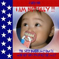 I am NOT silly