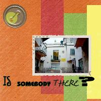 There is somebody