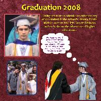 The REAL Story Behind Graduation 2008!
