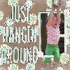 Hangin Around
