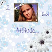 I got Attitude...