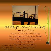 Daddy's Gone Fishing