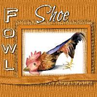 Fowl Shoe