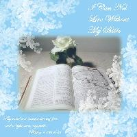 Can't Live Without My BIBLE