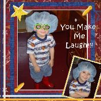 You Make Me Laugh!