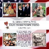 Our Hometown Hero, Eugene Watts