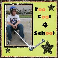 too cool 4 school