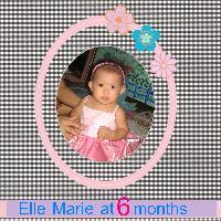 Elle's 6th month Bday