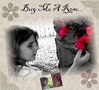 Buy Me A Rose 2