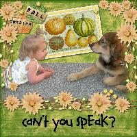 Can't you speak?