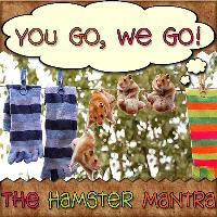 The Hamster Mantra