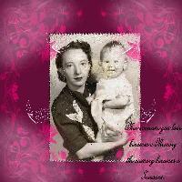 My 1st Birthday with my Mom 1952