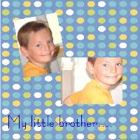 My little brother