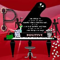 P.....is for.....POSITIVE