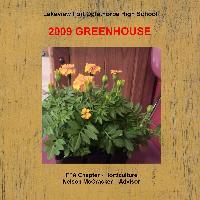 2009 Greenhouse Photos