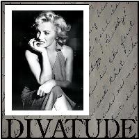 Marilyn had Divatude