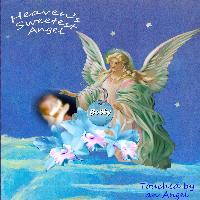 Heaven's sweetest angel