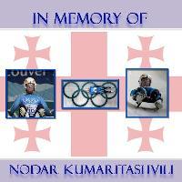 In momory of Nodar Kumaritashvili