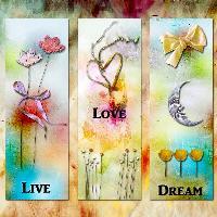 ~Live-Love-Dream Bookmark~