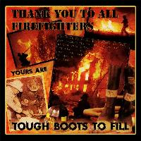Thank You to All Firemen