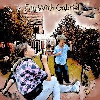 Fun with Gabriel...........