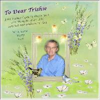 For Trishie in Remembrance of Fred