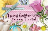 Happy Easter Luisa