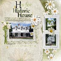 H is for Historic House