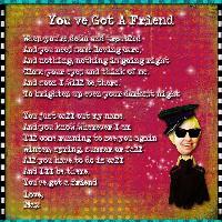 ~For Brenda-You've Got A Friend~