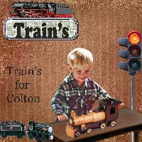 Train's For Colton