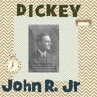 John R dickey, Jr
