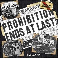 Prohibition Ends!