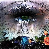 til each tear you cry becomes a rose