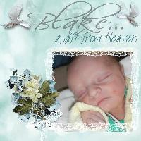 Blake...a gift from heaven