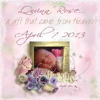 Quinn Rose...A Gift from Heaven
