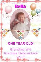Bella's Birthday One Year