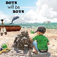 boys will be boys sea dreams