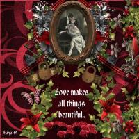 Love makes all things beautiful