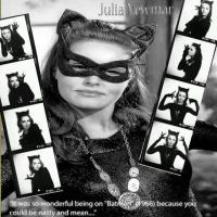 Julia Newmar as Catwoman