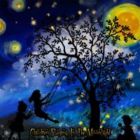 ~Children Playing In The Moonlight~
