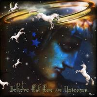 ~Believe that there are Unicorns~