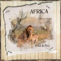 AFRICA Wild & Free