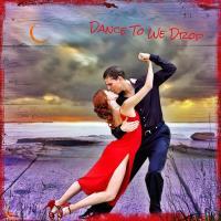 Dance To We Drop