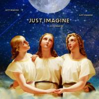~Just Imagine~