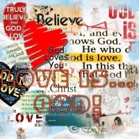 LOVE IS...GOD...ALWAYS!