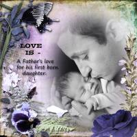Love is--a father's love for his daughter.