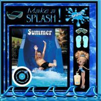 ACTION: Make A Splash This Summer!